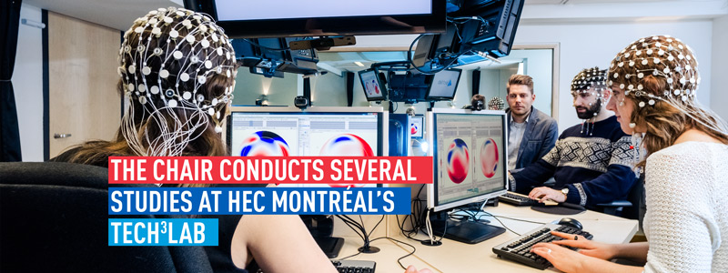 The chair conducts several studies at HEC Montréal's Tech3lab